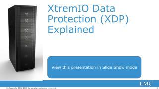 XtremIO Data Protection (XDP) Explained