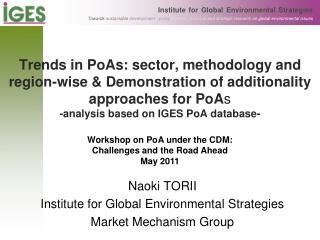 Naoki TORII Institute for Global Environmental Strategies Market Mechanism Group
