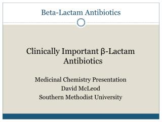 Beta-Lactam Antibiotics