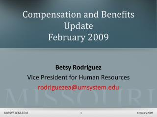 Compensation and Benefits Update February 2009