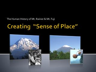 "Creating  ""Sense of Place"""
