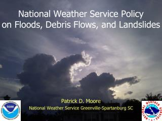 National Weather Service Policy  on Floods, Debris Flows, and Landslides