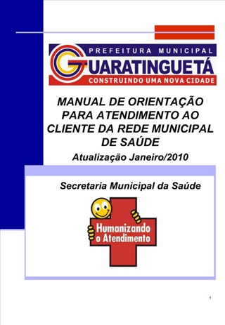 MANUAL DE ORIENTA  O PARA ATENDIMENTO AO CLIENTE DA REDE MUNICIPAL DE SA DE Atualiza  o Janeiro