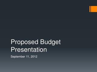 Proposed Budget Presentation
