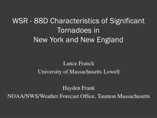 WSR  - 88D Characteristics of Significant Tornadoes in  New York and New England
