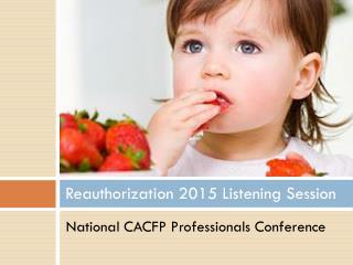 Reauthorization 2015 Listening Session