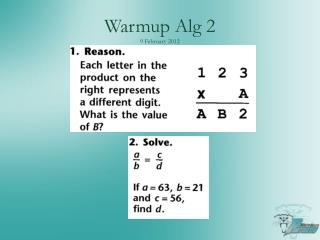 Warmup Alg  2 9 February  2012