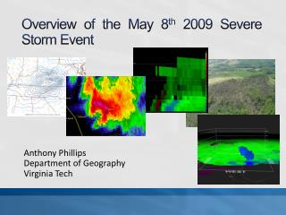 Overview of the May 8 th  2009 Severe Storm Event