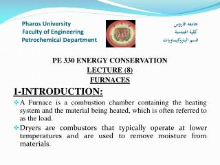 PE 330 ENERGY CONSERVATION LECTURE (8) FURNACES 1-INTRODUCTION: