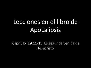Lecciones en el libro de Apocalipsis