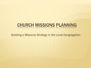 Church MISSIONS PLANNING