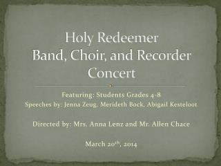 Holy Redeemer Band, Choir, and Recorder Concert