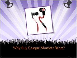 Why Buy Casque Monster Beats?
