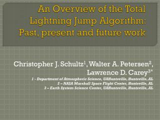 An Overview of the Total Lightning Jump Algorithm: Past, present and future work