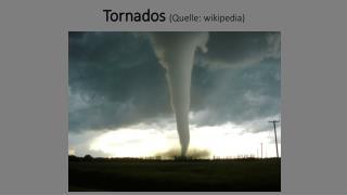 Tornados (Quelle:  wikipedia )