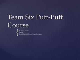 Team Six Putt-Putt Course