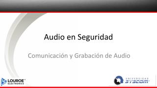 Audio en Seguridad