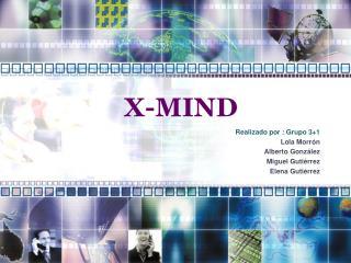 X-MIND