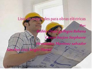 Lista de materiales para obras el�ctricas