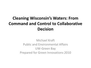 Cleaning Wisconsin's Waters: From Command and Control to Collaborative Decision
