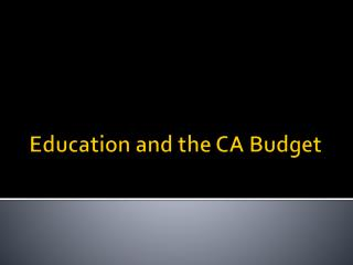 Education and the CA Budget