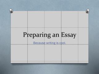 Preparing an Essay