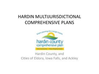 HARDIN MULTIJURISDICTIONAL COMPREHENSIVE PLANS