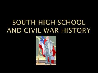 South High School and civil war history