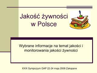 Jakość żywności  w Polsce