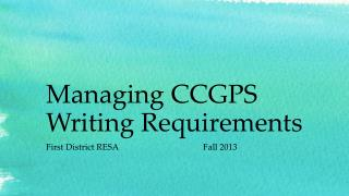 Managing CCGPS Writing Requirements