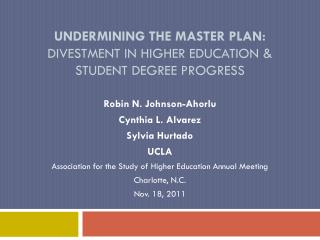 Undermining the Master Plan:  Divestment in Higher Education & Student Degree Progress