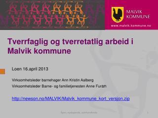Tverrfaglig og tverretatlig arbeid i Malvik kommune