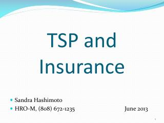 TSP and Insurance