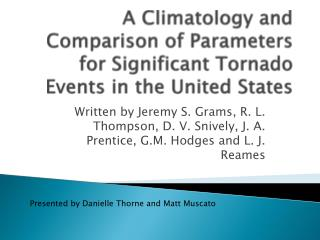 A Climatology and Comparison of Parameters for Significant Tornado Events in the United States
