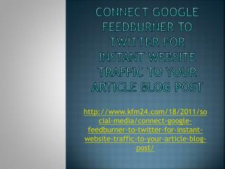 Connect Google Feedburner to Twitter for Instant Website Tra