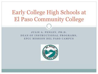 Early College High Schools at  El  Paso Community College
