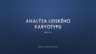 Analýza lidského karyotypu