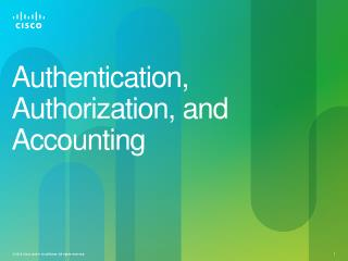 Authentication, Authorization, and Accounting