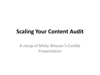 Scaling Your Content Audit