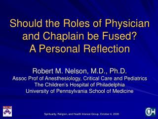 Should the Roles of Physician and Chaplain be Fused A Personal Reflection