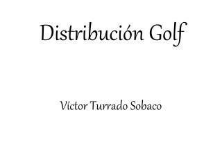 Distribución Golf