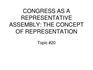 CONGRESS AS A REPRESENTATIVE ASSEMBLY: THE CONCEPT OF REPRESENTATION