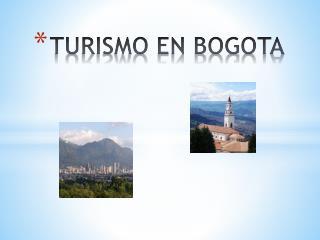 TURISMO EN BOGOTA