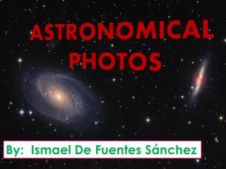 ASTRONOMICAL  PHOTOS