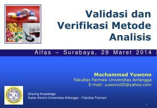 Validasi dan Verifikasi Metode Analisis