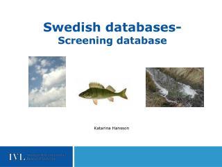 Swedish databases- Screening database
