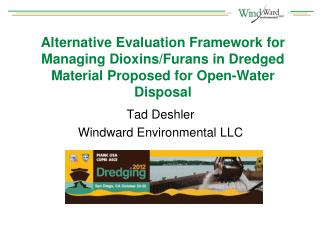 Tad Deshler Windward Environmental  LLC
