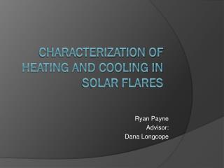 Characterization of Heating and Cooling in Solar Flares