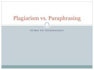 Plagiarism vs. Paraphrasing
