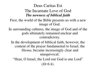 Deus Caritas Est The Incarnate Love of God